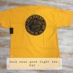 dark seas good fight tee, €40,-